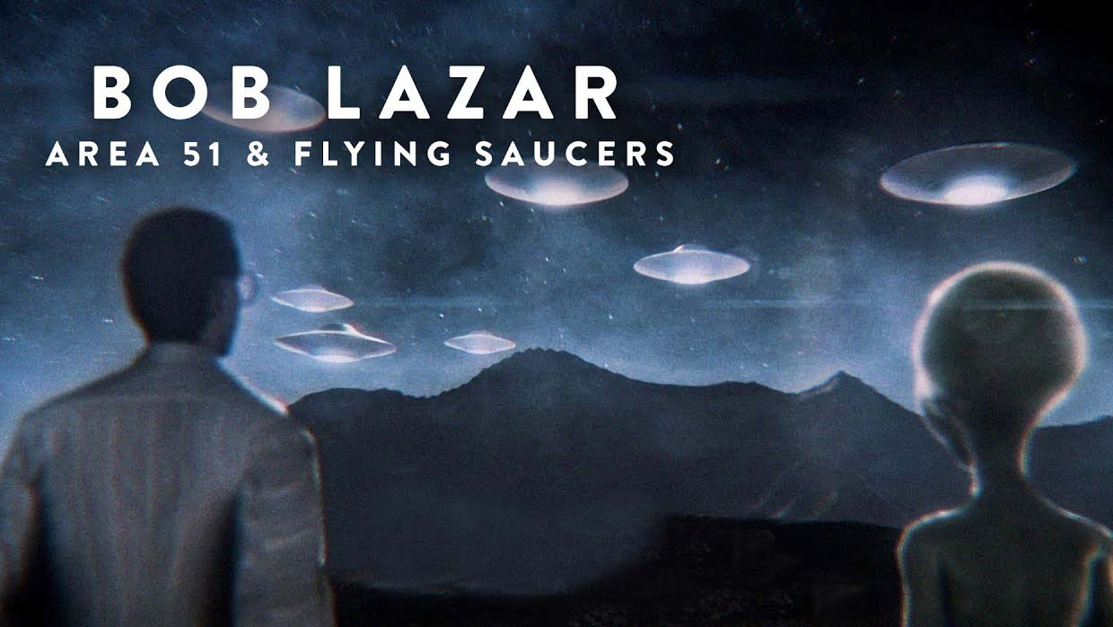 Bob Lazar Area 51 Flying Saucers NETFLIX
